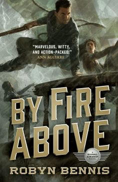 Ultimately, By Fire Above is a solid sequel to the first, offering a look at prejudice and bias from several perspectives, and not always the ones you'd expect, either. The story is strong, the underlying themes are incorporated well, and the characters are delightful and annoying in turn, just as they should be.