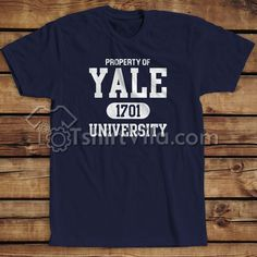 Property Of Yale 1701 University T Shirt – T Shirt Adult Unisex Size S-3XL