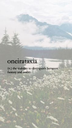 ONEIRATAXIA (n) the inability to distinguish between fantasy and reality. (I think I might have it) Fancy Words, Big Words, Words To Use, Pretty Words, Beautiful Words, Unusual Words, Weird Words, Rare Words, Unique Words