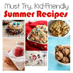 7 Awesome Kid-Friendly Summer Recipes ...