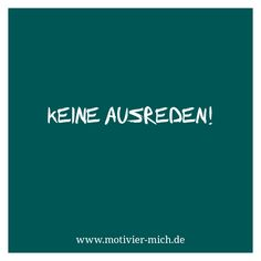 Keine Ausreden, motivation, words, spruch, crossfit, functional fitness, gym, cologne, sport, petrol, typography