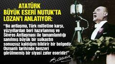Mustafa Kemal Atatürk Nutuk'ta Lozan zaferini böyle anlatmıştı: Benzeri görülmemiş bir siyasi zafer eseridir!