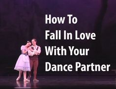 How To Fall In Love With Your Dance Partner - w/ Ballerina Badass - YouTube