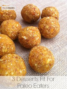 3 Paleo dessert recipes: Apricot & Almond Balls; Paleo Toffee; Raw Lucuma Chocolate