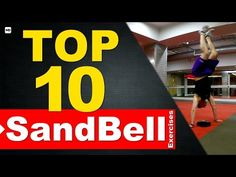 Top 10 Sandbell Exercises - YouTube | Marc Dressen