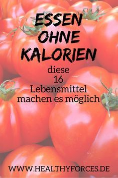 Non-calorie foods: 16 foods to lose weight- Lebensmittel ohne Kalorien: 16 Nahrungsmittel zum Abnehmen Feasting without calorie intake? How should it work? With these 16 foods, you make use of a trick of nature – and can take off completely nebenbi. Healthy Diet Tips, Health Diet, Health And Nutrition, Healthy Life, Healthy Protein, Nutrition Guide, Dieta Fodmap, Dieta Paleo, Menu Dieta