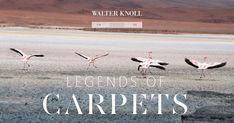 Walter Knoll: Legends of Carpets