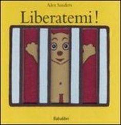 Prezzi e Sconti: #Liberatemi alex sanders  ad Euro 8.92 in #Babalibri #Media libri ragazzi 0 2 anni