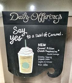 Say YES to a swirl of caramel Coffee Company, Frappuccino, Starbucks, Chalkboard, Caramel, Beverages, Asia, Cream, Drawing