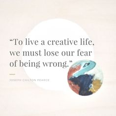 Creativity quote / artist quote / creative lifestyle / creativity and fear