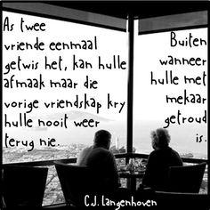 C.J Langenhoven Losing Someone, More Than Words, Afrikaans, Poems, Lyrics, Wisdom, Motivation, Quotes, Life