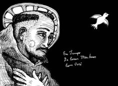 "Saint Francis & The Dove. By Guilherme Pilla. 2004. ""In Time / To Marry My Love / With You"""