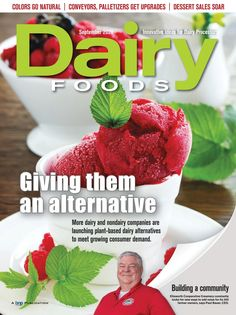 DairyFoods%20%20September 2020 Going Natural, September 2013, Food Industry, Plant Based, Magazines, Product Launch, Journals