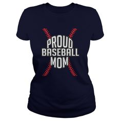 Proud Baseball Mom Great Gift For Any Mom Mother