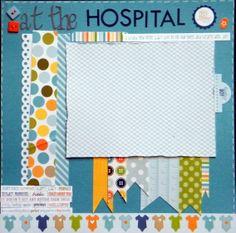 at the Hospital - Scrapbook.com