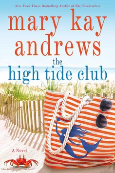 The High Tide Club by Mary Kay Andrews | Pack a few of these new books in your beach bag this season. Looking for a great new beach read? We have plenty. On this list are new novels from Elin Hilderbrand, Frances Mayes, Dorothea Benton Frank, and Kristy Woodson Harvey, to name just a few. There are more than a few brand-new stories included here, and there are also some new installations in already beloved series queued up in this to-read list. There are novels set on the coast and in the