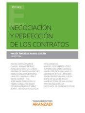 Negociación y perfección de los contratos / María Ángeles Parra Lucán, directora; Rafael Arenas García, autores [y otros]