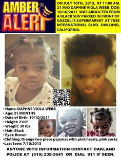 AMBER ALERT! Still #Missing from #Oakland #Cali since 7/10/13 Please continue to share 21 month old Daphne Webb's profile #BAMBNF The family for a missing 21-month old Oakland girl held a vigil Wednesday night, three weeks after she disappeared.