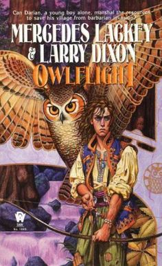 Darian's Tale: Owlflight by Mercedes Lackey  Larry Dixon - one of my fav books growing up