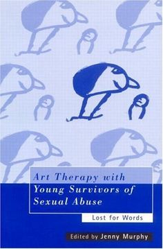 Art Therapy with Young Survivors of Sexual Abuse by Jenny Murphy. $13.77. Publisher: Taylor & Francis; 1 edition (March 20, 2007). 200 pages
