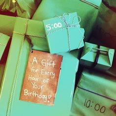 A gift for every hour #Birthday #presents