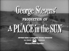 Elizabeth Taylor's: A Place in the Sun Film Synopsis Shelley Winters, Montgomery Clift, Steven S, British American, Movie Titles, Paramount Pictures, Film Review, Elizabeth Taylor, Feature Film