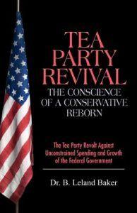 http://www.adlibris.com/fi/product.aspx?isbn=143274917X | Nimeke: Tea Party Revival - Tekijä: Dr B Leland Baker - ISBN: 143274917X - Hinta: 8,20 €