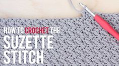 How to crochet the Suzette stitch video tutorial