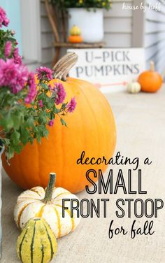 2 signs  including the  WELCOME  Decorating a Small Front Stoop for Fall - House by Hoff