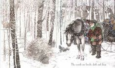 Stopping by Woods on a Snowy Evening: Robert Frost; illustrated by Susan Jeffers.