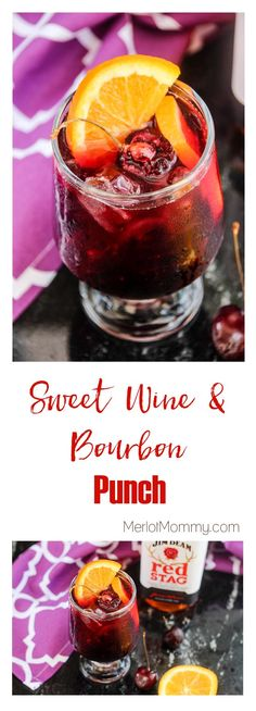 Sweet Wine and Bourbon Punch