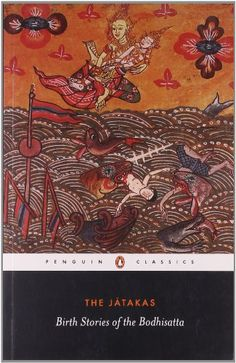 The Jatakas: Birth Stories of the Bodhisatta (Penguin Classics) by Sarah Shaw