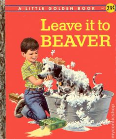 Leave it to BEAVER. A Little Golden Book