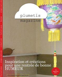 Plumetis magazine issue 6  Craft magazine for children and parents to share. 108 pages of free DIY projects. Le magazine en ligne des projets creatifs pour les enfants et leurs parents.Issue 6 : Fall is here- Sur le chemin de l'école