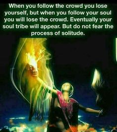 Replace crowd with world✨🙏 Do not fear the process 💖💖💖 Spiritual Enlightenment, Spiritual Wisdom, Spiritual Growth, Spiritual Awakening, Stage Yoga, Yoga Lyon, Awakening Quotes, Didgeridoo, Spiritual Awareness