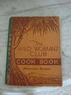 The Hilo Woman's Club Cookbook - 1953