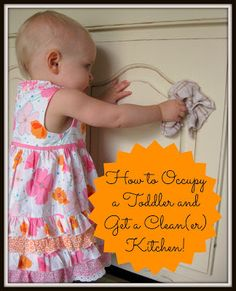 Teacher Turned Momma: How to Occupy a Toddler and Get a Clean(er) Kitchen!