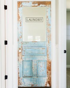 Sometimes you find a great old door that is naturally distressed and it converts perfectly to a laundry room door... and it makes you super happy.