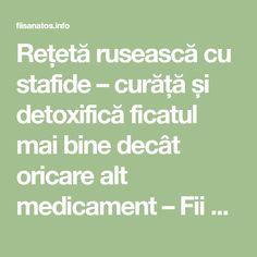 Rețetă rusească cu stafide – curăță și detoxifică ficatul mai bine decât oricare alt medicament – Fii Sanatos Fii, Math Equations