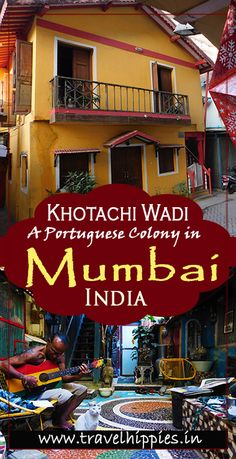 Khotachi Wadi in Mumbai is famous for its Portuguese Architecture - You can go for a Photowalk or about the history of Khotachiwadi Travel Destinations In India, India Travel Guide, Asia Travel, Travel Usa, Vietnam Travel, Mumbai City, In Mumbai, Beautiful Places To Visit, Cool Places To Visit