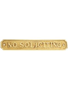 """Cast Brass """"No Soliciting"""" Sign 