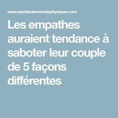 Les empathes auraient tendance à saboter leur couple de 5 façons différentes