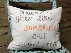 PearlyBirdDesigns on Etsy- Southern Girls Like Sunshine and Sweet Tea Hand-made, Hand-stitched Cotton Fiber. Southern Pride, Southern Girls, Southern Comfort, Southern Belle, Southern Charm, Country Girls, Southern Sayings, Simply Southern, Southern Hospitality