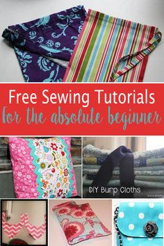Sewing projects for the absolute beginner is a list of sewing projects and tutorials for those that know little to nothing about sewing, and need to start