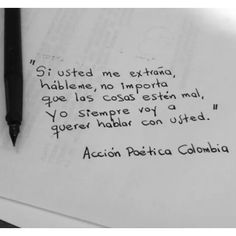 Si usted me extraña..