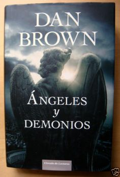 ANGELES Y DEMONIOS DE DAN BROWN.