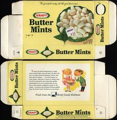 Kraft Butter Mints--yumm-O Vintage Ads, Vintage Food, Vintage Stuff, Vintage Advertisements, Butter Mints, Old Fashioned Candy, Vintage Packaging, Food Packaging, Retro Candy