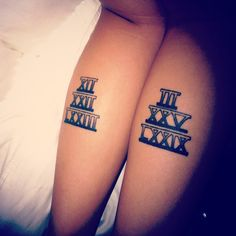 My tattoo. Roman numerals representing my mother & father's birth dates on the back calves!