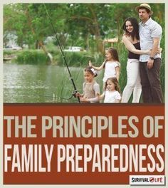 Family Preparedness: What Are Your Survival Principles? | Prepping Ideas, Plans & Tips In Case Of A Disaster Or Emergency Situation By Survival Life http://survivallife.com/2014/12/18/dr-prepper-family-preparedness/