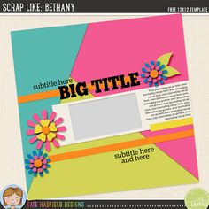 Scrap Like Bethany FREE template by Kate Hadfield Designs